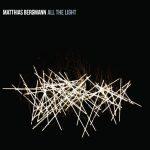 Matthias Bergmann - All The Light (2016)