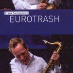 Frank Sackenheim - Eurotrash (2008)
