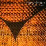 Flowriders - Starcarft (2005)