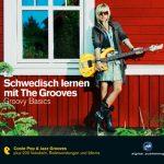 Schwedisch lernen mit The Grooves (2011)