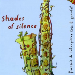 Francois de Ribaupierre - Shades of Silence (2007)